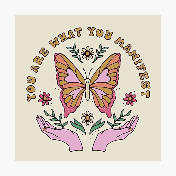 you are what you manifest  Photographic Print