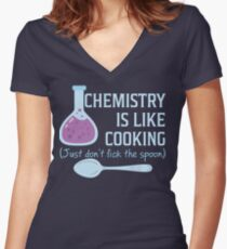 Chemistry Is Like Cooking Funny T Shirt Women's Fitted V-Neck T-Shirt