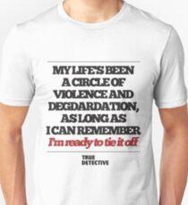 TRUE DETECTIVE CIRCLE OF VIOLENCE T-Shirt