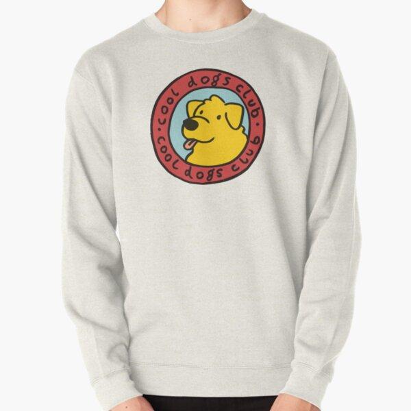 cool dogs club Pullover Sweatshirt