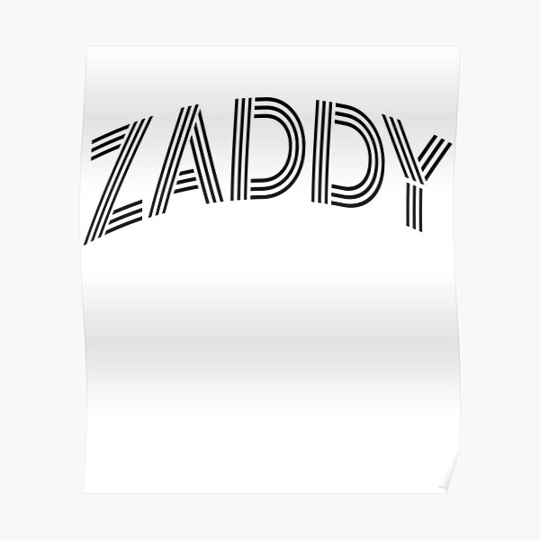 ZADDY trends Poster