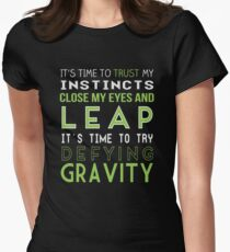 Defy Gravity Womens Fitted T-Shirt