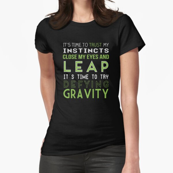Defy Gravity Fitted T-Shirt