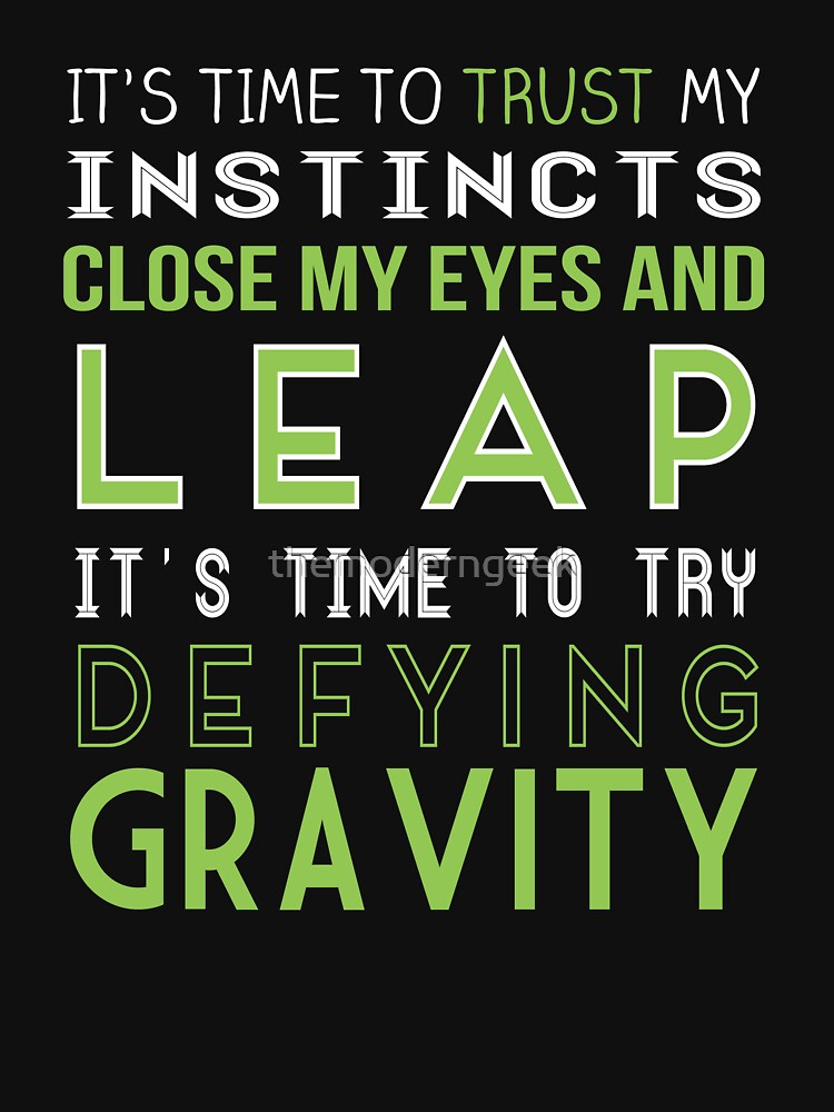 Defy Gravity | Women's T-Shirt