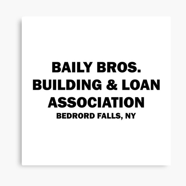 Best Selling - Bailey Bros Building and Loan Association Merchandise Canvas Print