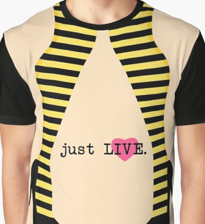 Me Before You - Just Live Graphic T-Shirt