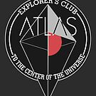 Atlas explorer's club. by J.C. Maziu