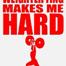 Funny Sport - Weight Lifting Makes Me Hard - red by tommytidalwave