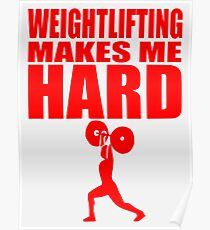 Funny Sport - Weight Lifting Makes Me Hard - red Poster