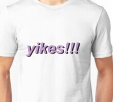 yikes! in light purple Unisex T-Shirt