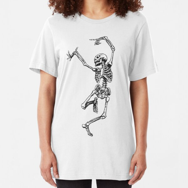 Dance your bones off Slim Fit T-Shirt