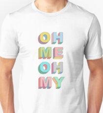 Oh Me T-Shirt