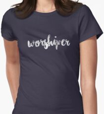 Worshiper Womens Fitted T-Shirt