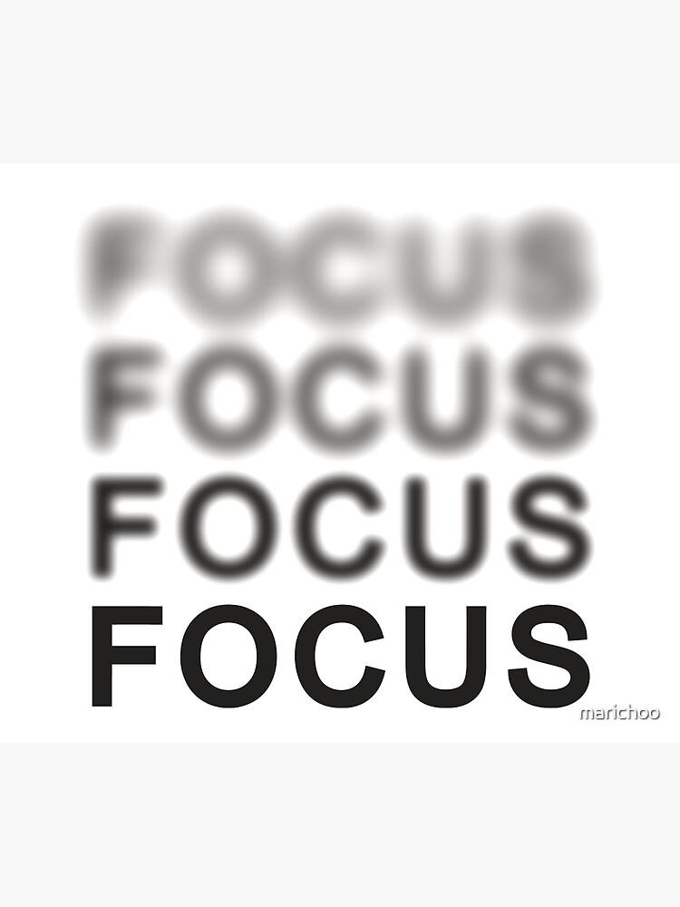 Focus by marichoo