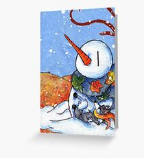 The First Snowman of the Season! Greeting Card