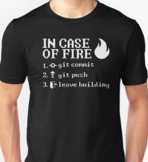 In Case of Fire - Programmer Instructions T-Shirt