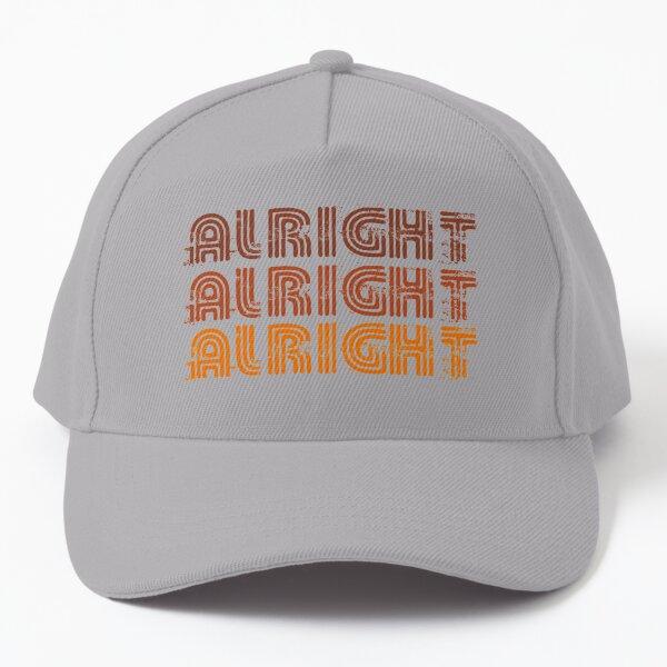Alright Alright Alright Funny Vintage 70s Design Baseball Cap