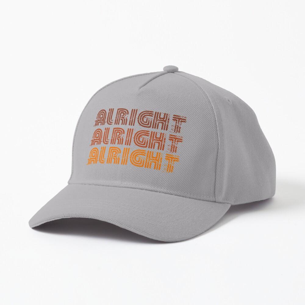 Alright Alright Alright Funny Vintage 70s Design Cap