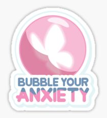 Bubble Your Anxiety Sticker
