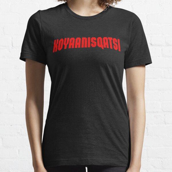KOYAANISQATSI Essential T-Shirt