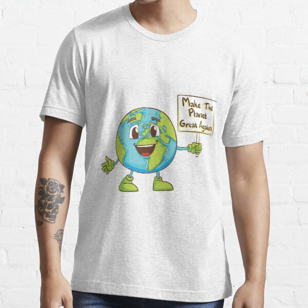 Make the Planet Great Again Essential T-Shirt
