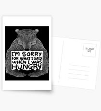 I'm Sorry For What I Said When I Was Hungry - Black Postcards