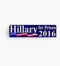 Hillary for Prison bumper sticker 2 Canvas Print