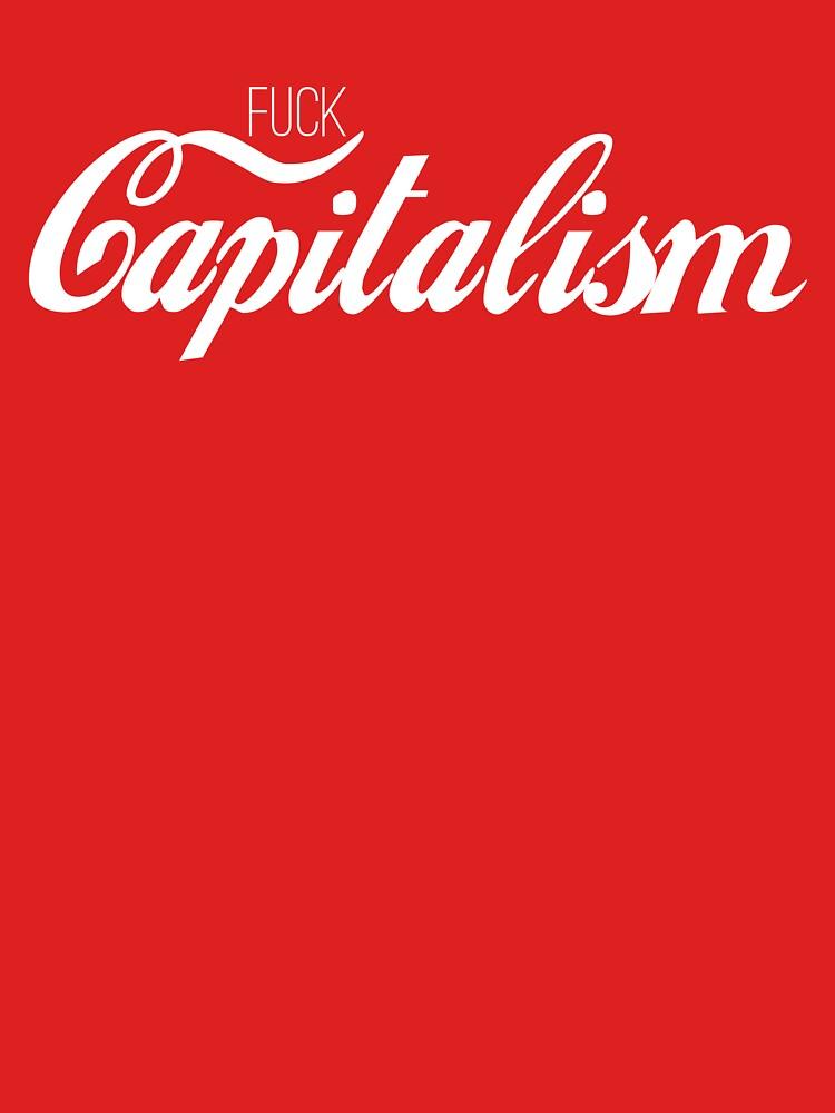 Fuck Capitalism Political Protest by Sago-Design