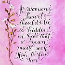 A womans heart inspirational quote  by Melissa Goza