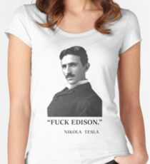 """ F*ck Edison "" - By Tesla Women's Fitted Scoop T-Shirt"