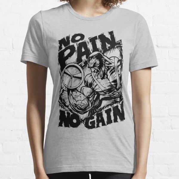 No Pain No Gain Essential T-Shirt
