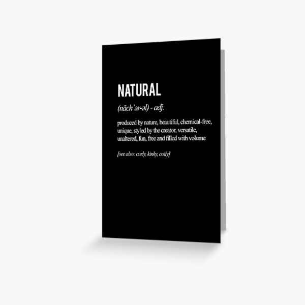Natural Definition Greeting Card