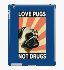 Love Pugs Not Drugs iPad Case/Skin