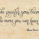 The Quieter You Become encouraging quote by Melissa Goza