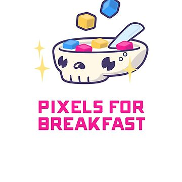 Pixels For Breakfast by pixelsbreakfast