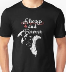 Always and Forever. Unisex T-Shirt