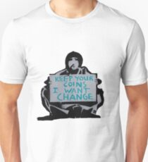 Banksy keep your coins I want change T-Shirt