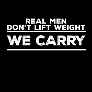 Real Man Carry - White by SCshirts
