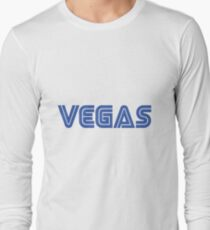Vegaaaaaaaas. To be this good takes ages. Long Sleeve T-Shirt