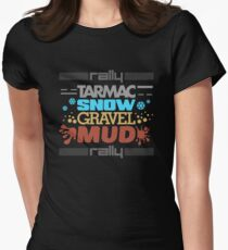 Rally – tarmac snow gravel mud (3) Womens Fitted T-Shirt