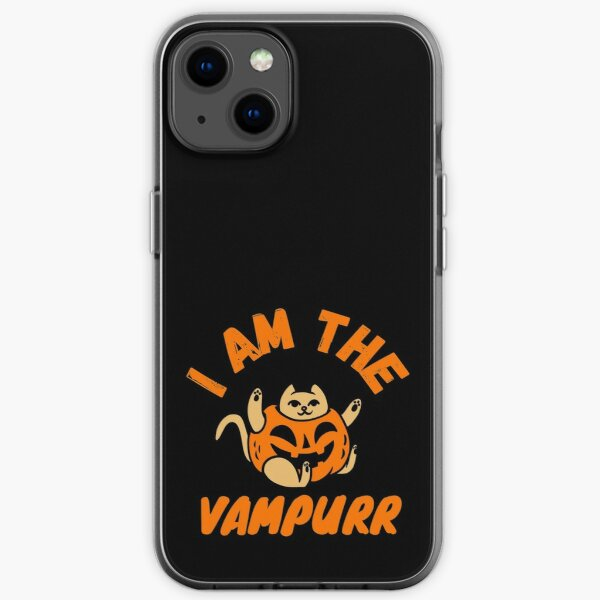 I AM THE VAMPURR! Halloween is Coming For You! iPhone Soft Case