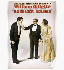 Performing Arts Posters Charles Frohman presents William Gillette in his new four act drama Sherlock Holmes 1342 Poster