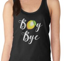 Boy Bye Women's Tank Top