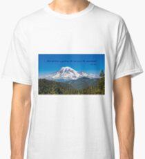 A Glorious Mountain Classic T-Shirt