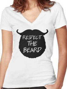 Respect The Beard Funny Quote Women's Fitted V-Neck T-Shirt