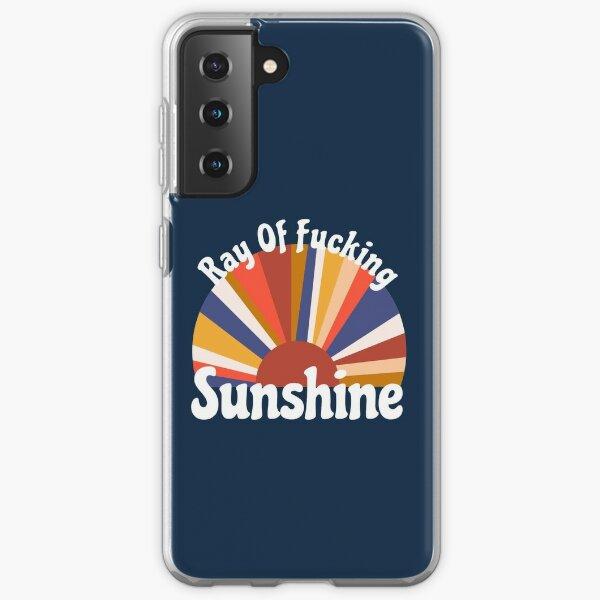 Ray Of Fucking Sunshine Samsung Galaxy Soft Case