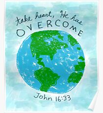 """Take Heart"" Bible Verse John 16:33 Poster"