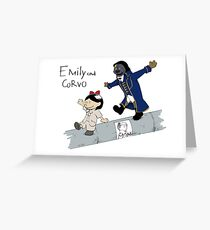 Emily and Corvo Greeting Card