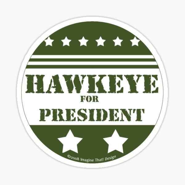 Hawkeye For President Sticker