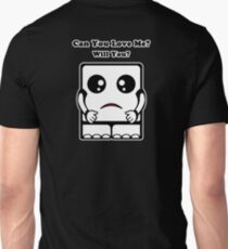Can You Love Me? Will You? T-Shirt